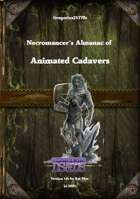 Gregorius21778: Necromancer´s Almanac of Animated Cadavers