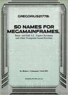 Gregorius21778: 50 Names for Megamainframes