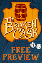 The Broken Cask Free Preview