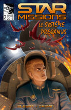 STAR MISSIONS - #2 The Precanus System (FRENCH)