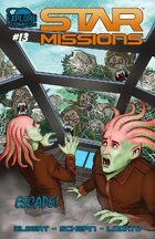 Star Missions - #13 - Escape!
