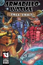 Armadillo Justice:Tall Tails #1