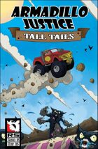 Armadillo Justice:Tall Tails #5