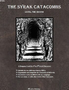The Syrak Catacombs: Level, The Second