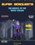 Super Sidequests: The Hideout of the Retro Wizard