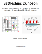 Battleships Dungeon - A Procedural 'Grid-Crawl' method of making a dungeon using 'Battleships' as a template