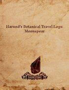 Harund's Botanical Travel Logs: MoonSpear