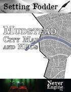 Mudstead - City Map and NPCs