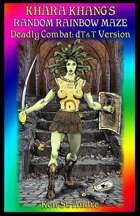Khara Khang's Random Rainbow Maze: Deadly Combat: deluxe Tunnels & Trolls