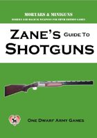 Zane's Guide to Shotguns