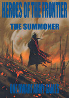 Heroes of the Frontier - The Summoner