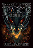 There Once Were Dragons Companion 2