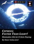 Cepheus: Faster Than Light, Editable Version