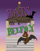 Bats in Your Belfry
