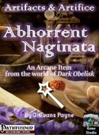 Artifacts & Artifice: Abhorrent Naginata