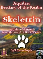 Skelettin (Aquilae: Bestiary of the Realm; 5E)