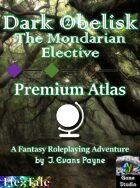 Dark Obelisk 2: The Mondarian Elective: Atlas (Unisystem)