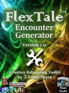 FlexTale Encounter Generator (General Purpose v1.0; Pathfinder / 5E / Unisystem)