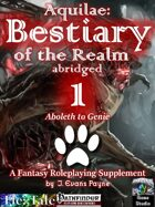 Aquilae: Bestiary of the Realm Abridged, Vol 1 (Pathfinder)