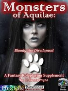 Monsters of Aquilae: Bloodguise Diredamsel (Pathfinder)