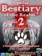 Aquilae: Bestiary of the Realm: Volume 2 (Pathfinder Second Edition / P2E)