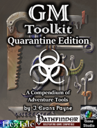GM's Toolkit, Quarantine Edition for Pathfinder [BUNDLE]