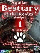 Aquilae: Bestiary of the Realm Abridged, Vol 1 (Pathfinder Second Edition)