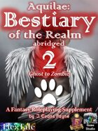 Aquilae: Bestiary of the Realm Abridged, Vol 2 (5E/Fifth Edition)