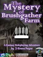 The Mystery of Brushgather Farm (Pathfinder)