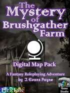The Mystery of Brushgather Farm VTT Map Pack (Unisystem)