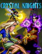 Crystal Knights #3
