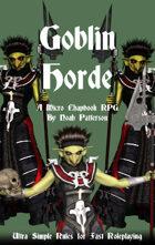 Goblin Horde: A Micro Chapbook RPG
