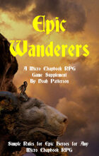 Epic Wanderers: A Micro Chapbook RPG Supplement
