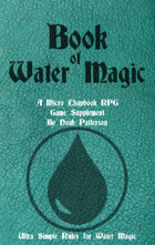 Book of Water Magic: A Micro Chapbook RPG Supplement