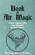 Book of Air Magic: A Micro Chapbook RPG Supplement