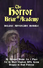 The Horror at Briar Academy: Deluxe Adventure Module