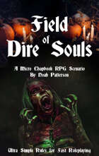 Field of Dire Souls: A Micro Chapbook RPG Scenario