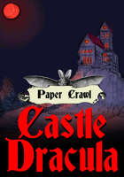 Paper Crawl: Castle Dracula