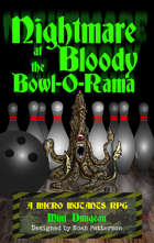 Nightmare at the Bloody Bowl-O-Rama