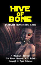 Hive of Bone (Sci-Fi Starter Adventure)