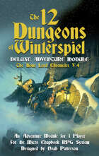 The 12 Dungeons of Winterspiel: The Bone Lord Chronicles V.4