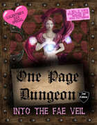 One Page Dungeon: Into the Fae Veil
