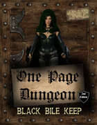 One Page Dungeon: Black Bile Keep