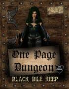 One Page Dungeon: Black Bile Keep