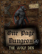 One Page Dungeon: The Wolf Den