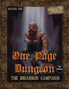 One Page Dungeon: The Briarbun Campaign