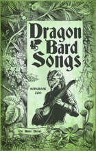 Dragon Bard Songs: The Blade Bloom