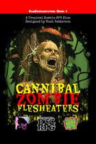 Cannibal Zombie Flesheaters