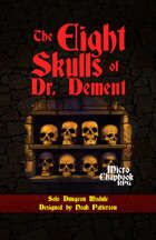 The Eight Skulls of Dr. Dement