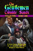The Gentlemen of Twinkle Sands: Roleplaying Board Game